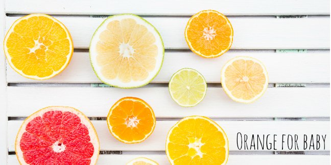 varieties of citrus you can use to make baby food